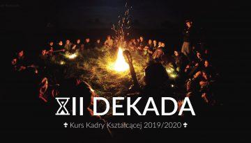"Kurs Kadry Kształcącej ""XII DEKADA"" 2020"