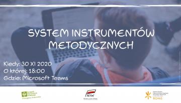 Porozmawiajmy oNowym Systemie Instrumentów Metodycznych